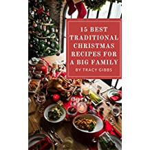 15 Best Traditional Christmas Recipes For A Big Family
