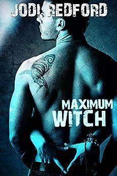 Maximum Witch (That Old Black Magic Book 3) by [Redford, Jodi]