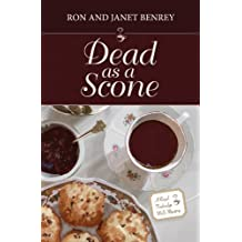 Dead as a Scone (The Royal Tunbridge Wells Mysteries - Book One 1)
