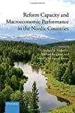img - for Reform Capacity and Macroeconomic Performance in the Nordic Countries book / textbook / text book