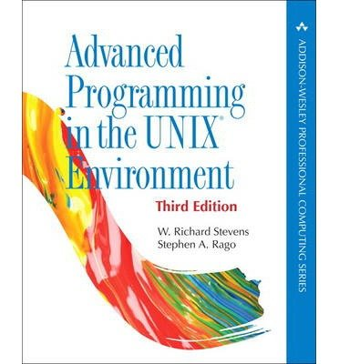 [(Advanced Programming in the UNIX Environment )] [Author: W. Richard Stevens] [May-2013] by Addison-Wesley Educational Publishers Inc