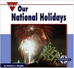Book Our National Holidays (Let's See Library - Our Nation)