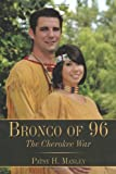 Bronco Of 96, Patsy H. Manley, 1449095569