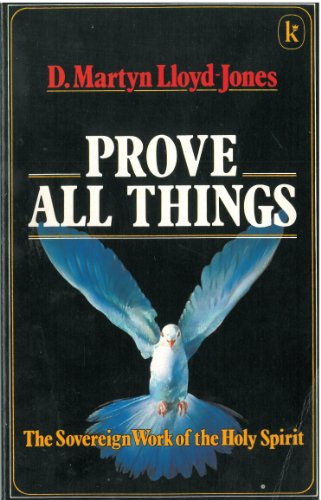 prove all things 感想 d m lloyd jones christopher catherwood