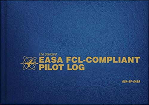 The Standard Easa Fcl-compliant Pilot Log: Asa-sp-easa por Asa Staff epub
