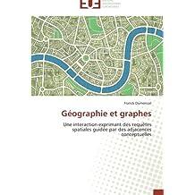 GEOGRAPHIE ET GRAPHES