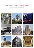Architecture Since 1400, Kathleen James-Chakraborty, 0816673977