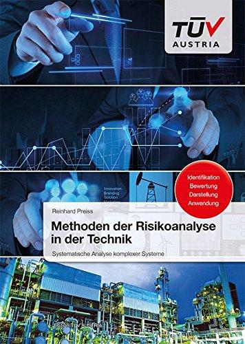 Methoden der Risikoanalyse in der Technik: Systematische Analyse komplexer Systeme