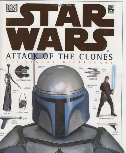 The Visual Dictionary Of Star Wars Episode Ii Attack Of The Clones David West Reynolds 0635517085884 Amazon Com Books