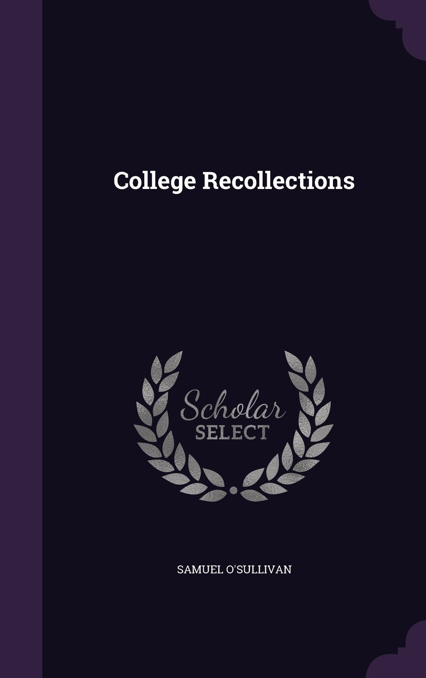 Download College Recollections PDF