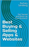 Best Buying & Selling Apps & Websites: Get Started and Boost Up Your Business!