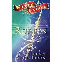 Reunion: Kitty Castle Book 5