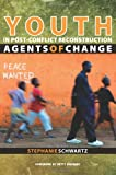 Youth and Post-Conflict Reconstruction 9781601270498