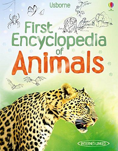 First Encyclopedia of Animals (Usborne First Encyclopedia) pdf