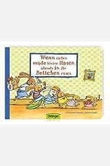Wenn sieben müde kleine Hasen abends in ihr Bettchen rasen Board book