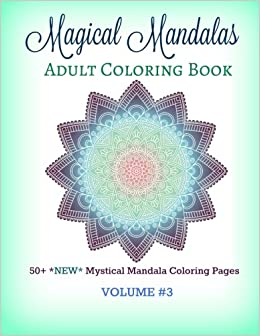 Amazon Com Magical Mandala Adult Coloring Book 50 New Mystical
