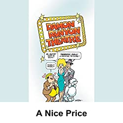 Damon Runyon Theater: A Nice Price