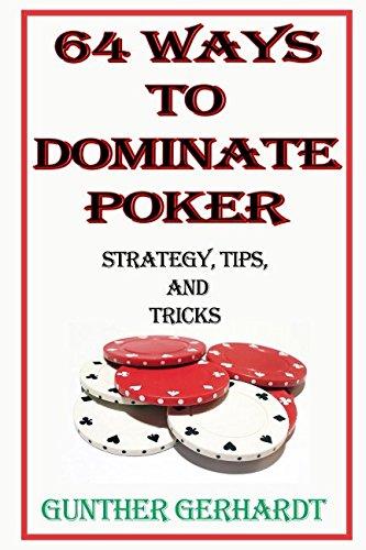 Low Limit Strategy (64 Ways to Dominate Poker)