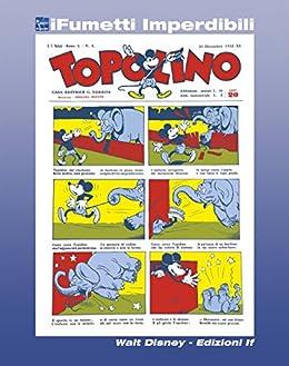 Topolino giornale n. 1 (iFumetti Imperdibili): Topolino n. 1, 31 dicembre 1932 (Italian Edition)