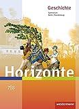 Horizonte - Geschichte für Berlin und Brandenburg - Ausgabe 2016: Schülerband 7 / 8