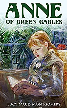Anne of Green Gables by [Montgomery, Lucy Maud]