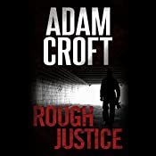Rough Justice: Knight & Culverhouse, Book 4 | Adam Croft