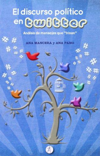 Descargar Libro El Discurso Político En Twitter Ana Mancera Rueda