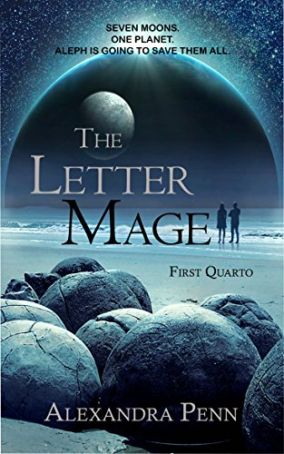 The Letter Mage: First Quarto (Letter Mage: Quartos Book 1) by [Penn, Alexandra]