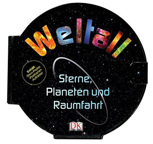 Weltall: Sterne, Planeten und Raumfahrt
