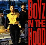 Boyz N The Hood: Music From The Motion Picture