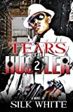 Tears of a Hustler Pt 2, Silk White, 0578040115