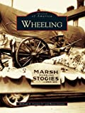 Front cover for the book Wheeling by Jr. Carney, William A.,