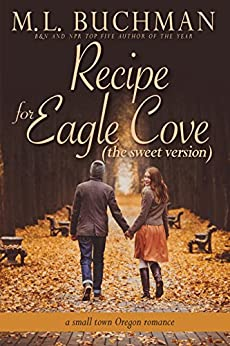 Recipe for Eagle Cove (sweet): a small town Oregon romance (Eagle Cove - sweet Book 2) by [Buchman, M. L.]