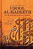 Usool Al Hadeeth The Methodology of Hadith Evaluation