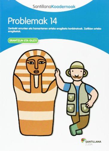 PROBLEMAK 14 SANTILLANA KOADERNOAK - 9788498943641 por Batzuk