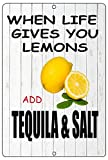 Rogue River Tactical Funny When Life Gives You Lemons Sign Metal Tin Sign Home BAr Kitchen Add Tequila & Salt