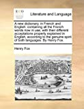 A New Dictionary, in French and English, Henry Fox, 1140957503