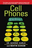 img - for Cell Phones: Invisible Hazards in the Wireless Age: An Insider's Alarming Discoveries about Cancer and Genetic Damage book / textbook / text book