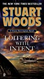 Loitering With Intent (Stone Barrington, No. 16)