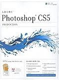 Photoshop Cs5: Production, Aca Edition