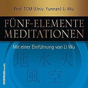 Fünf-Elemente-Meditationen Hörbuch