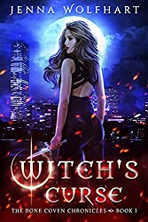 Witch's Curse (The Bone Coven Chronicles Book 1) by Jenna Wolfhart