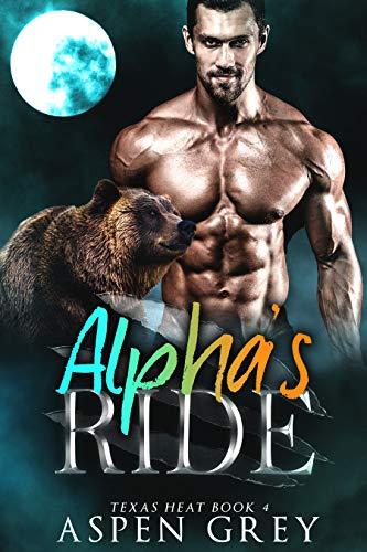 Alpha's Ride: An M/M Shifter MPreg Romance (Texas Heat Book 4) (Pecan Baby Pie)