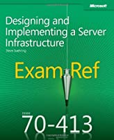 Exam Ref 70-413: Designing and Implementing a Server Infrastructure Front Cover