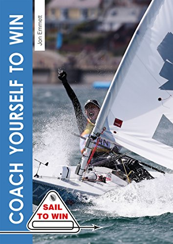 Coach Yourself to Win (Sail to Win Book 2)