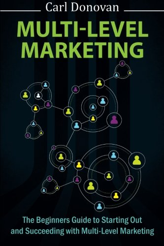 51hJwWWDehL - Multi-level Marketing: Starting Out and Succeeding With Multi-Level Marketing