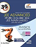 39 Years IIT-JEE Advanced + 15 yrs JEE Main Topic-wise Solved Paper Physics with Free eBook