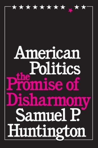 American Politics: The Promise of Disharmony by Samuel P. Huntington - Mall Stores Huntington
