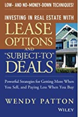 """Investing in Real Estate With Lease Options and """"Subject-To"""" Deals : Powerful Strategies for Getting More When You Sell, and Paying Less When You Buy Paperback"""