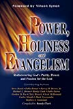 img - for Power, Holiness, & Evangelism: Rediscovering God's Purity, Power, and Passion for the Lost book / textbook / text book